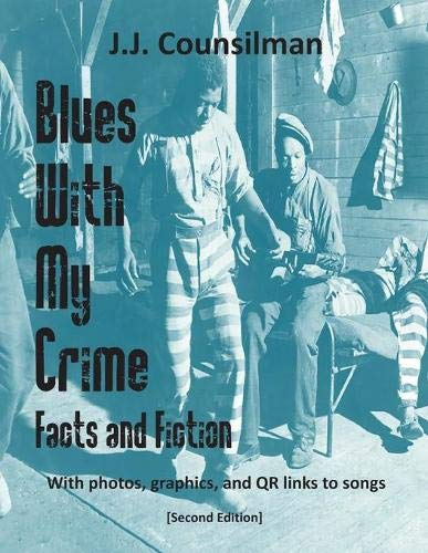 Blues With My Crime: Facts and Fictionの詳細を見る