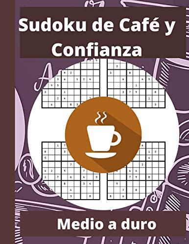Sudoku de Café y Confianza: Libros de Sudoku para adultos | Libros de Sudoku para adultos fáciles a medianos | Lindo y elegante libro de rompecabezas ... café, hombres, mujeres, niños y adolescentes