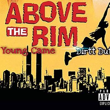 Above The Rim (feat. Dirtt Dutchy)