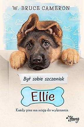 Byl sobie szczeniak 1 Ellie