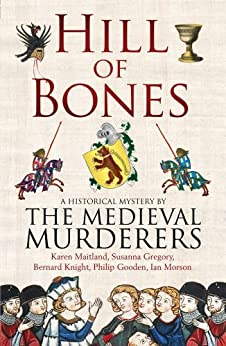 Hill of Bones by [The Medieval Murderers]