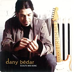 Ecoute-moi donc by Dany Bedar (2004-09-21)
