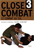 Close-combat - Tome 3, Le combat au sol