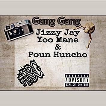 Gang Gang (feat. Yoo Mane & Poun Huncho)