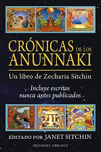 Crónicas de los anunnaki: Un libro de Zecharia Sitchin (Castomancia y tarot) (Spanish Edition)