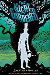 The Night Gardener by Jonathan Auxier (2014-05-20) Hardcover