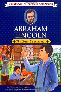 Abraham Lincoln: The Great Emancipator (Childhood of Famous Americans)