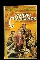Pacific Cavalcade 0449200027 Book Cover
