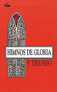 Himnos de Gloria y Triunfo. by Zondervan (1964-01-01)