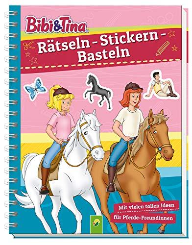Bibi & Tina - Rätseln - Stickern - Basteln: Mit vielen tollen Ideen für Pferde-Freundinnen