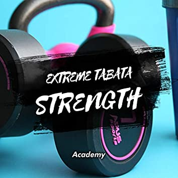 Extreme Tabata Strength Academy