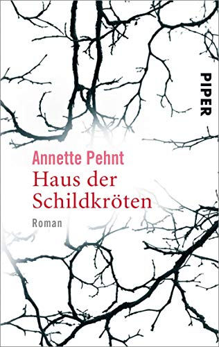 Buchseite und Rezensionen zu 'Haus der Schildkröten: Roman' von Annette Pehnt