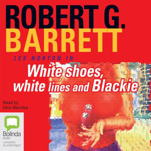 White Shoes, White Lines and Blackie audiobook cover art