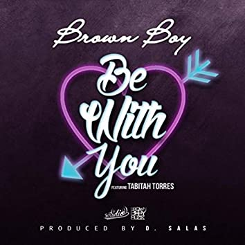 Be with You (feat. Tabitha Torres)