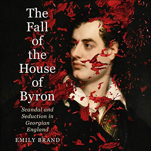 The Fall of the House of Byron cover art