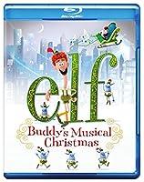 Elf: Buddy's Musical Christmas [Blu-ray]