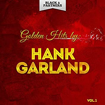 Golden Hits By Hank Garland Vol. 1