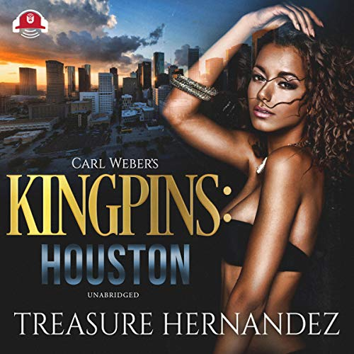 Carl Weber's Kingpins: Houston     The Carl Weber's Kingpins Series, Book 14              By:                                                                                                                                 Treasure Hernandez                               Narrated by:                                                                                                                                 Carl Weber - presenter,                                                                                        Ellis Park                      Length: 6 hrs and 4 mins     10 ratings     Overall 4.1