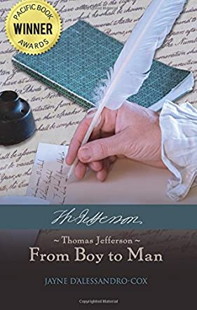 Thomas Jefferson - From Boy to Man