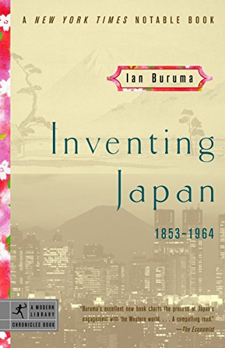 Inventing Japan: 1853-1964 (Modern Library Chronicles)