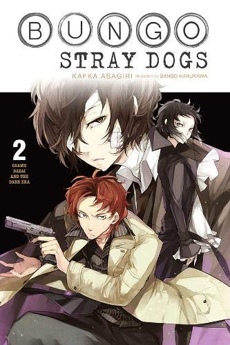 Bungo Stray Dogs, Vol. 2 (light novel): Osamu Dazai and the Dark Era