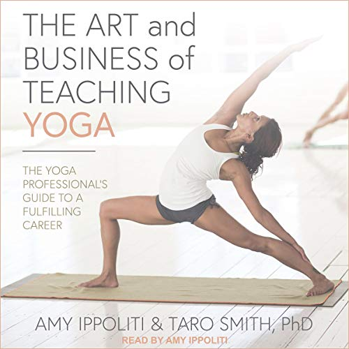 The Art and Business of Teaching Yoga audiobook cover art