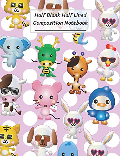 Half Blank Half Lined Composition Notebook: Cartoon Animal.Bunny Rabbit Tiger Dog Snake Elephant Dragon Giraffe Chicken Cow Rat Mouse Duck White Pink ... Drawing,8.5x11',100 Pages,For Kids,Teens.