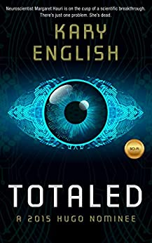 Totaled (Mother of Memory Book 1) by [Kary English]