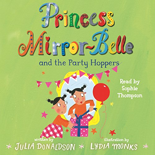 Princess Mirror-Belle and the Party Hoppers audiobook cover art