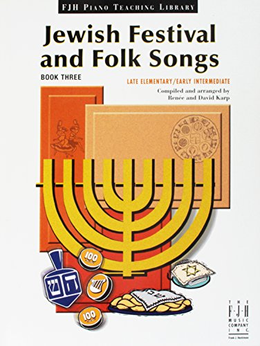 Jewish Festival and Folk Songs, Book 3