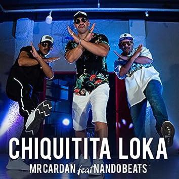 Chiquitita Loka