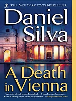 A Death in Vienna (Gabriel Allon Book 4) by [Daniel Silva]