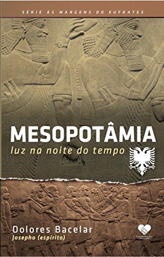 Mesopotâmia. Luz na Noite do Tempo