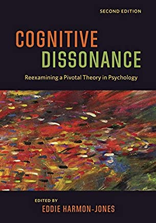 Cognitive Dissonance: Reexamining a Pivotal Theory in Psychology (English Edition)