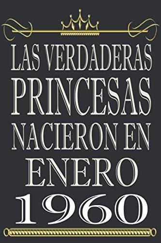 Las Verdaderas Princesas Nacieron en 1960 Noviembre: Regalo de cumpleaños de 60 años para mujeres, cuaderno forrado, cuaderno de cumpleaños regalo de ... 60 cumpleaños, 6 * 9 pulgadas 100 paginas