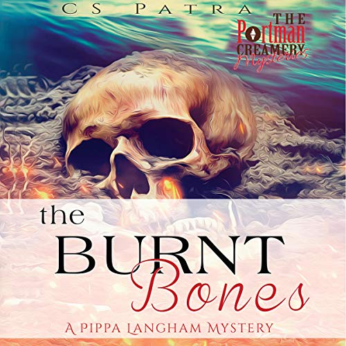 The Burnt Bones: A Pippa Langham Mystery cover art