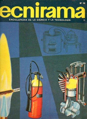 TECNIRAMA. Enciclopedia de la Ciencia y la Tecnología. Nº 12. Dilatación y termómetro. Clasificación de los vegetales. El lenguaje de la Química. Las lentes...