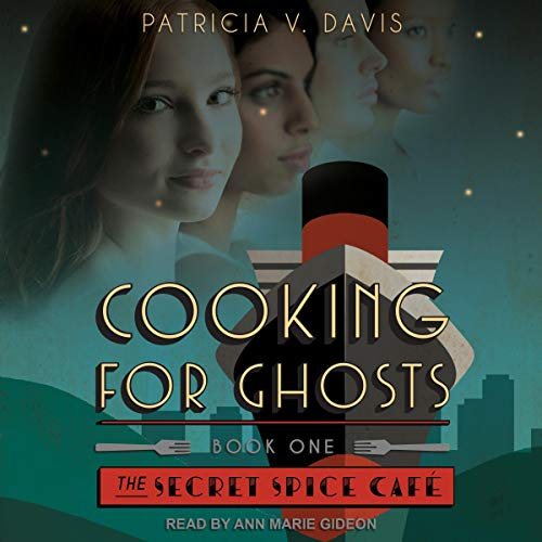 Cooking for Ghosts audiobook cover art