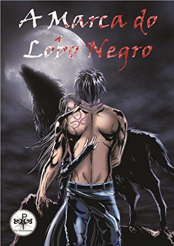 H.Q. A Marca do Lobo Negro (Portuguese Edition)