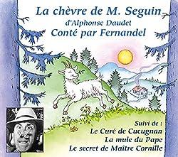La Chèvre de Monsieur Seguin-Le Cure de Cucugnan