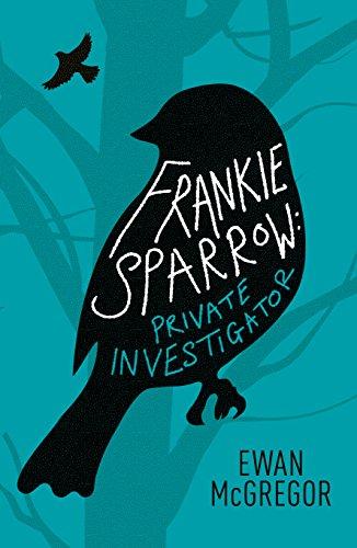 Frankie Sparrow: Private Investigator by Ewan McGregor ebook deal