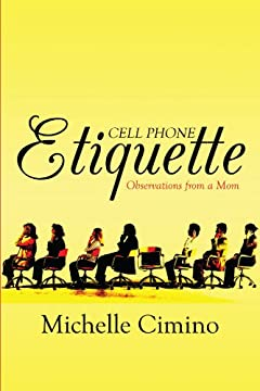 Cell Phone Etiquette: Observations from a Mom
