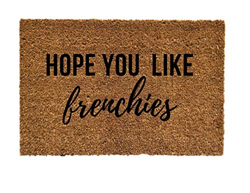 french bulldogs doormat, french bulldogs door mat, hope you like frenchies doormat, i love french bulldogs, i love frenchies, french bulldog