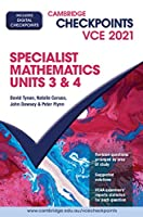 Cambridge Checkpoints VCE Specialist Mathematics Units 3&4 2021