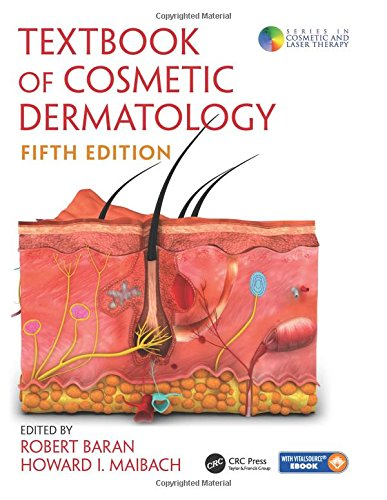 Compare Textbook Prices for Textbook of Cosmetic Dermatology Series in Cosmetic and Laser Therapy 5 Edition ISBN 9781482257342 by Baran, Robert,Maibach, Howard I.