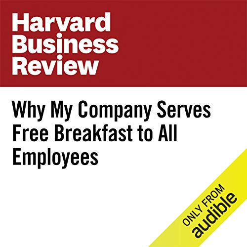 Why My Company Serves Free Breakfast to All Employees copertina