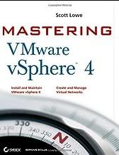Mastering VMware VSphere 4 by Scott Lowe (2009-09-01)