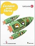 LECTURAS LA NAVE DE LOS LIBROS 4 PRIMARIA - 9788468011271