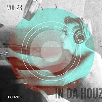 In Da Houz - Vol. 23