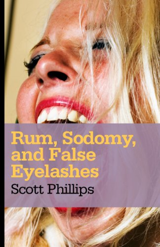 Rum, Sodomy, and False Eyelashes